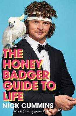 The Honey Badger Guide to Life book