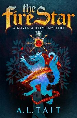 The Fire Star: A Maven & Reeve Mystery by A.L. Tait