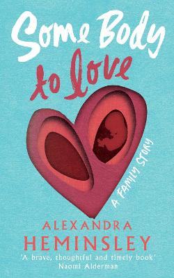 Some Body to Love: A Family Story book