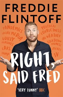 Right, Said Fred by Andrew Flintoff