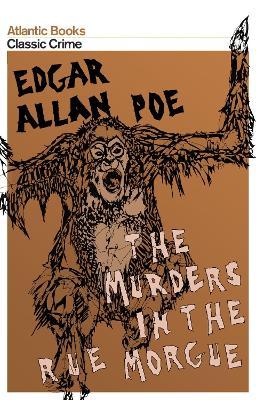 Murders in the Rue Morgue by Edgar Allan Poe