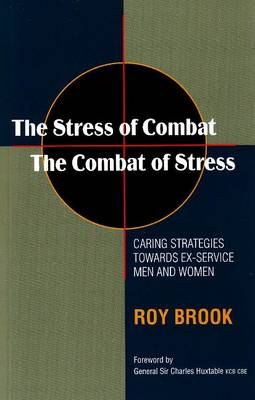 Stress of Combat - The Combat of Stress by Roy Brook