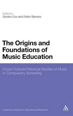 Origins and Foundations of Music Education book