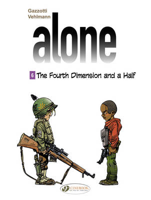 Alone The Fourth Dimension and a Half Volume 6 by Fabien Vehlmann