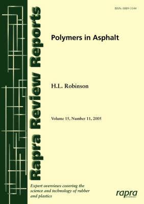 Polymers in Asphalt by Howard Robinson