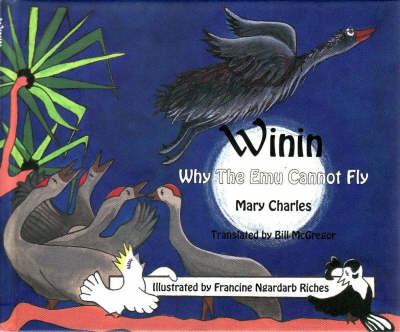 Winin: Why the EMU Cannot Fly by Mary Carmel Charles