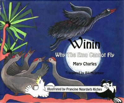 Winin: Why the EMU Cannot Fly by Mary Carmel Charles