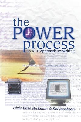 The Power Process by Dixie Elise Hickman
