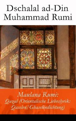Maulana Rumi by Dschalal Ad Rumi