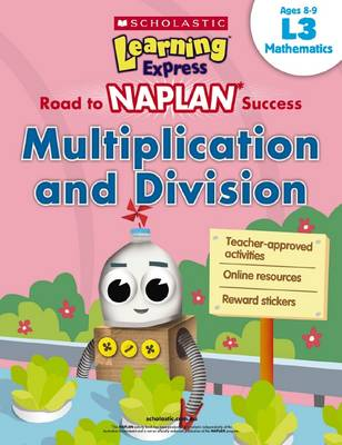 Learning Express NAPLAN: Multiplication and Division L3 book