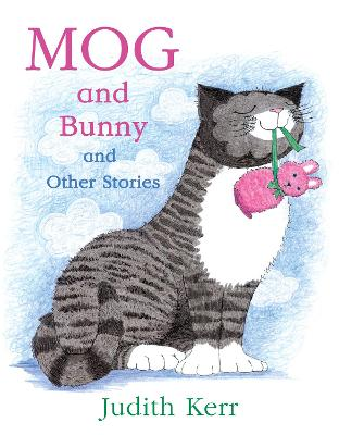 Mog and Bunny and Other Stories book
