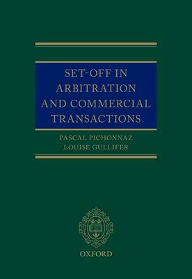 Set-Off in Arbitration and Commercial Transactions by Pascal Pichonnaz