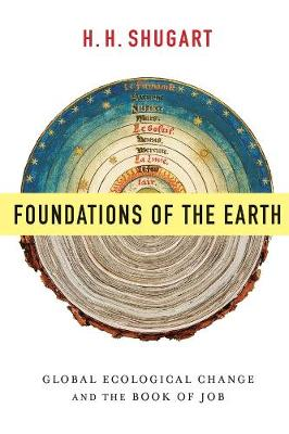 Foundations of the Earth: Global Ecological Change and the Book of Job book