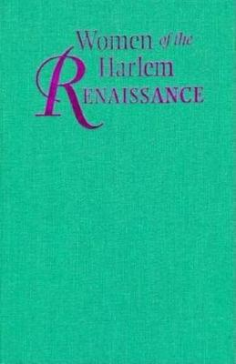 Women of the Harlem Renaissance by Cheryl A. Wall