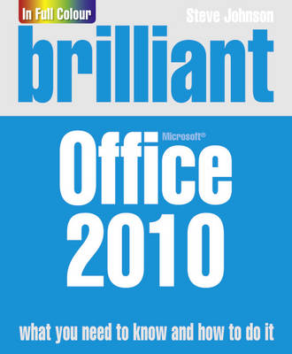 Brilliant Office 2010 by Steve Johnson