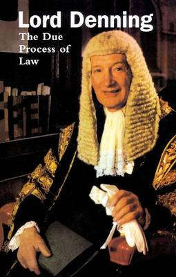 Due Process of Law by Alfred Denning