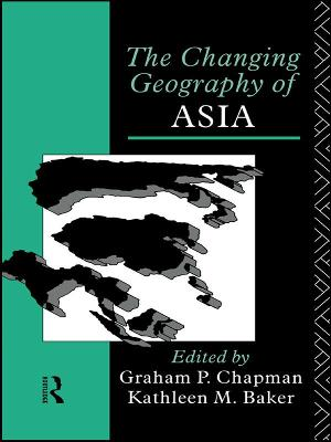 Changing Geography of Asia by Graham P. Chapman
