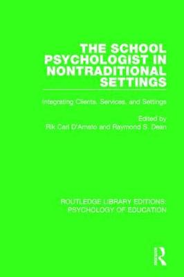 School Psychologist in Nontraditional Settings by Rik Carl D'Amato