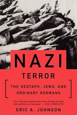 Nazi Terror by Eric A. Johnson