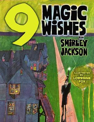 Nine Magic Wishes by Shirley Jackson