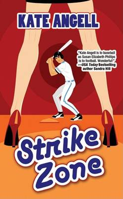 Strike Zone by Kate Angell