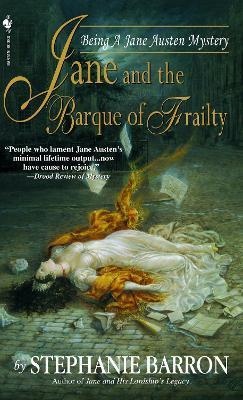 Jane And The Barque Of Frailty by Stephanie Barron
