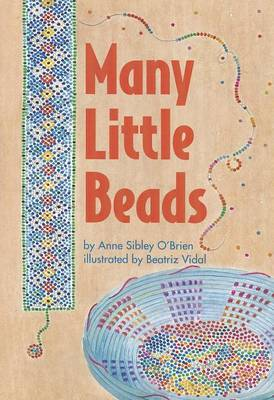 Many Little Beads by Anne Sibley O'Brien