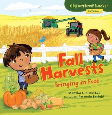 Fall Harvests by Martha E H Rustad