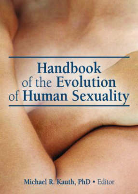 Handbook of the Evolution of Human Sexuality book