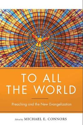 To All the World by Michael Connors, CSC