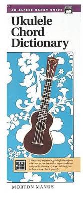 Ukulele Chord Dictionary by Morton Manus