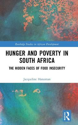Hunger and Poverty in South Africa by Jacqueline Hanoman