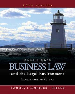 Anderson's Business Law and the Legal Environment, Comprehensive Volume by David Twomey