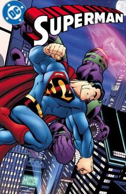 Superman: The City of Tomorrow Volume 1 by Jeph Loeb