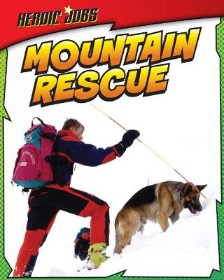 Mountain Rescue by Chris Oxlade