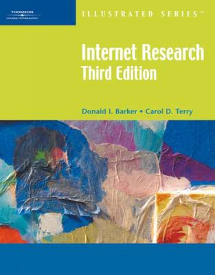Internet Research-Illustrated, Third Edition by Donald I. Barker