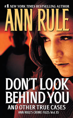 Don't Look Behind You by Ann Rule