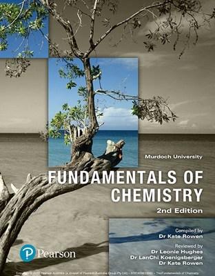 Fundamentals of Chemistry (Custom Edition) by Kate Rowan