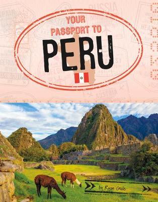 Your Passport To Peru book