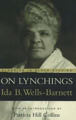 On Lynchings by Ida B. Wells-Barnett