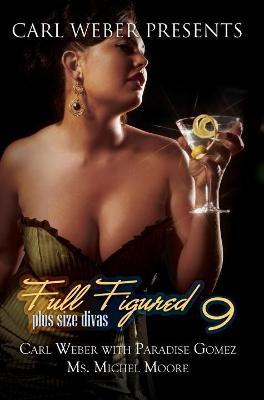 Full Figured 9 by Carl Weber