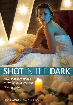 Shot In The Dark by Brett Florens