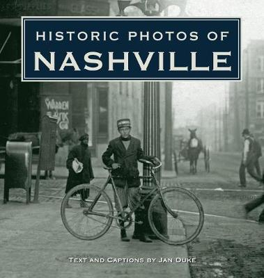 Historic Photos of Nashville by Jan Duke
