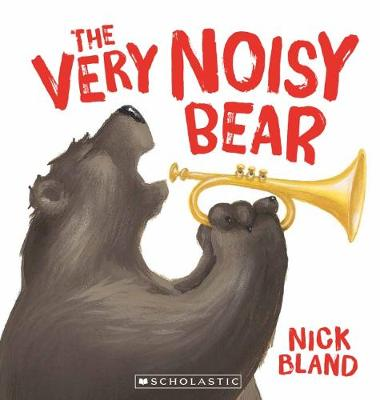 The Very Noisy Bear PB by Nick Bland