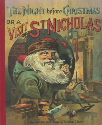 The Night Before Christmas or a Visit from St. Nicholas by Clement C Moore