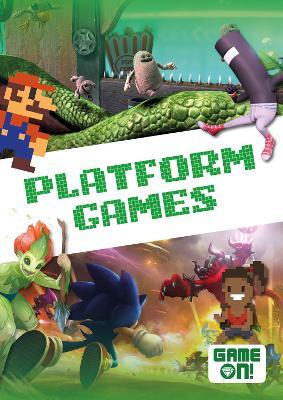 Platform Games by Kirsty Holmes