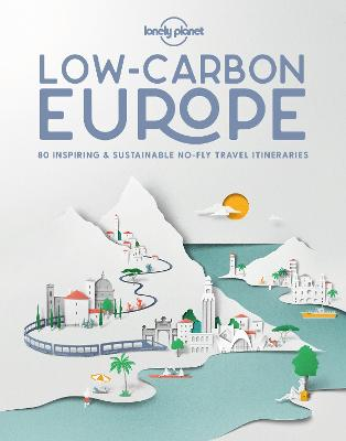 Low Carbon Europe by Lonely Planet
