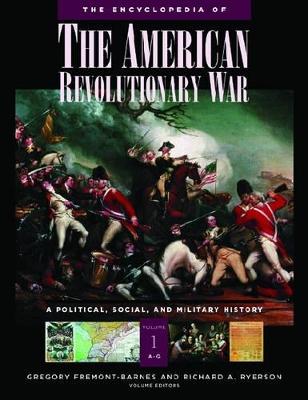 Encyclopedia of the American Revolutionary War [5 volumes] by Richard Alan Ryerson