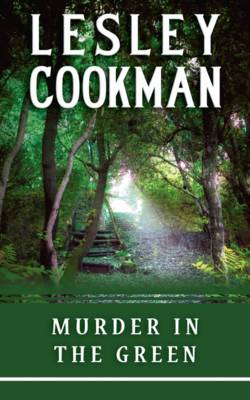 Murder in the Green by Lesley Cookman