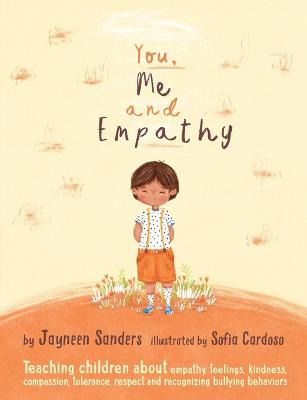 You, Me and Empathy by Jayneen Sanders